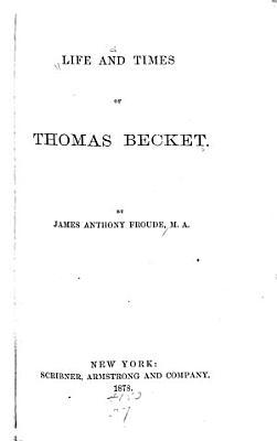 Life and Times of Thomas Becket PDF