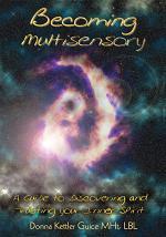 Becoming Multisensory