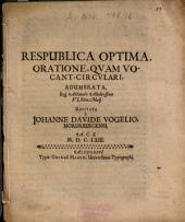 Respublica Optima: Oratione, Quam Vocant Circulari, Adumbrata