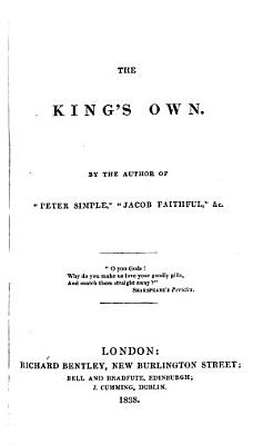 The King s Own  By the Author of    Peter Simple     Captain Marryat   Etc