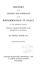 History of the Progress and Suppression of the Reformation in Italy in the Sixteenth Century PDF