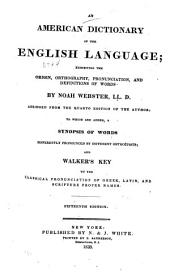 An American Dictionary of the English Language: Exhibiting the Origin, Orthography, Pronunciation, and Definitions of Words