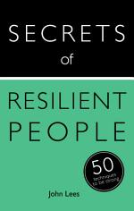 Secrets of Resilient People