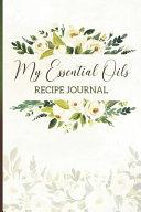 My Essential Oils Recipe Journal