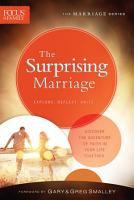 The Surprising Marriage  Focus on the Family Marriage Series  PDF