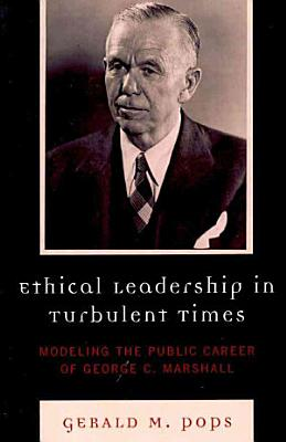 Ethical Leadership in Turbulent Times