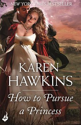 How To Pursue A Princess  Duchess Diaries 2 PDF