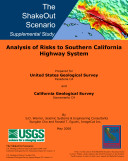 The ShakeOut Scenario Supplemental Study: Analysis of Risks to Southern California Highway System