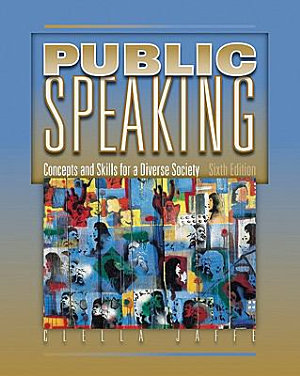 Cengage Advantage Books  Public Speaking  Concepts and Skills for a Diverse Society PDF