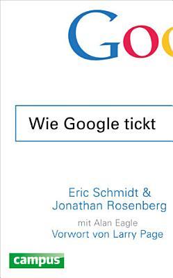 Wie Google tickt   How Google Works