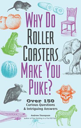 Why Do Roller Coasters Make You Puke PDF