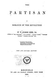 The Partisan: A Romance of the Revolution