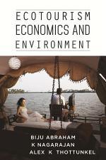 Ecotourism Economics and Environment