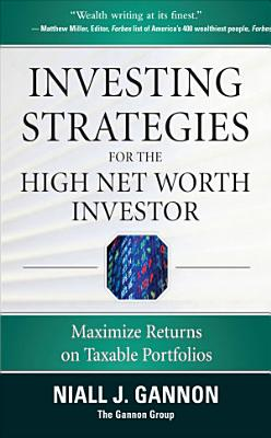 Investing Strategies for the High Net Worth Investor  Maximize Returns on Taxable Portfolios