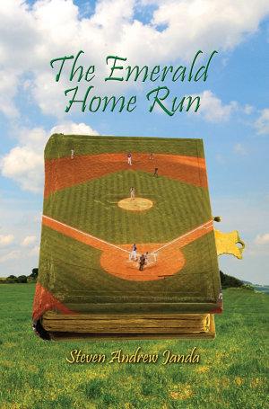 The Emerald Home Run