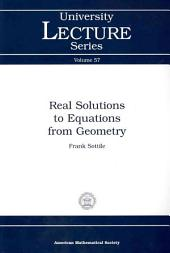 Real Solutions to Equations from Geometry