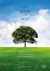 The Sense of Self: Perspectives from Science and Zen Buddhism