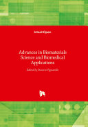 Advances in Biomaterials Science and Biomedical Applications PDF