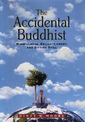 The Accidental Buddhist Book PDF