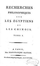 Recherches philosophiques sur les égyptiens et les chinois: Volume1