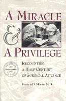 A Miracle and a Privilege PDF