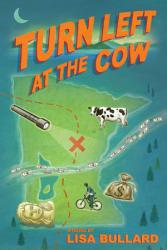 Turn Left At The Cow Book PDF