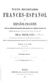Nuevo diccionario francés-español y español-francés, con la pronunciación figurada en ambas lenguas