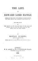 Life of Edward Lord Hawke     with Some Account of the Origin of the English Wars in the Reign of George the Second and the State of the Royal Navy at that Period PDF