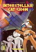 Interstellar C.A.T. Crew - Book 3