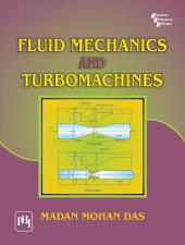 FLUID MECHANICS AND TURBO MACHINES