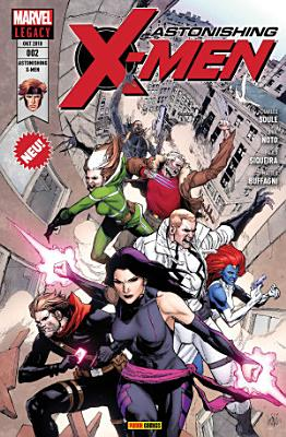 Astonishing X Men 2   Ein Mann Namens X PDF