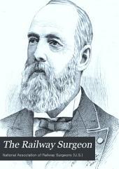 The Railway Surgeon: Volume 1