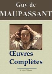 Guy de Maupassant : Oeuvres complètes — 67 titres (Annotées et illustrées)