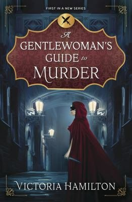 Download A Gentlewoman s Guide to Murder Book