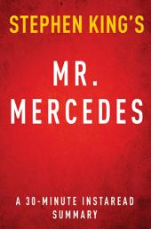Mr. Mercedes by Stephen King - A 30-minute Summary of the Novel