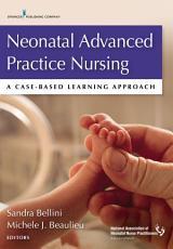 Neonatal Advanced Practice Nursing PDF