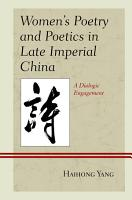 Women s Poetry and Poetics in Late Imperial China PDF