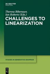 Challenges to Linearization