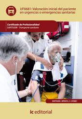 Valoración inicial del paciente en urgencias o emergencias sanitarias. SANT0208
