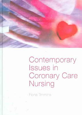 Contemporary Issues in Coronary Care Nursing PDF