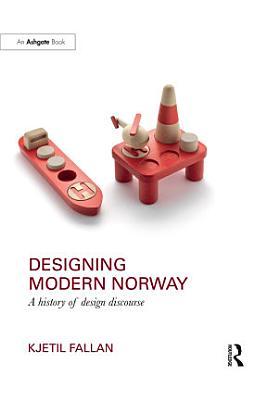 Designing Modern Norway