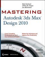 Mastering Autodesk 3ds Max Design 2010 PDF