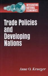Trade Policies and Developing Nations