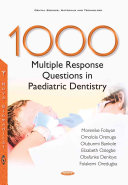1000 Multiple Response Questions in Paediatric Dentistry PDF