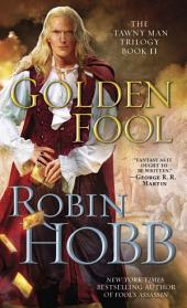 Golden Fool: The Tawny Man Trilogy