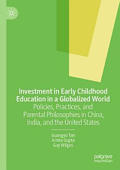 Investment in Early Childhood Education in a Globalized World PDF
