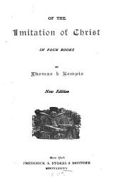 Of the Imitation of Christ: In Four Books