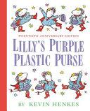 Lilly S Purple Plastic Purse 20th Anniversary Edition Book PDF