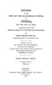 History of the Rise of the Mahomedan Power in India: Till the Year A, Volume 2