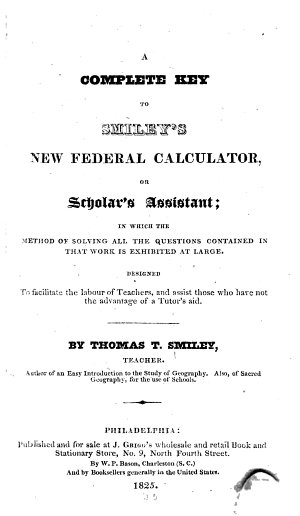 A Complete Key to Smiley s New Federal Calculator